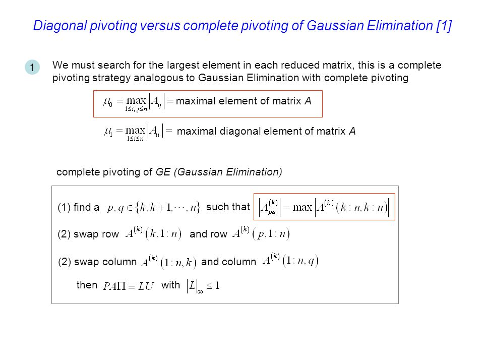 Diagonal pivoting versus complete pivoting of Gaussian Elimination [1]